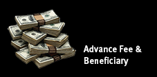 Advance Fee & Beneficiary Scams